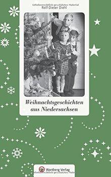 Weihnachtsgeschichten aus Niedersachsen