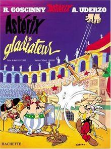 Astérix, tome 4 : Astérix gladiateur