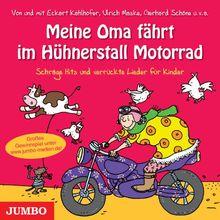meine oma f hrt im h hnerstall motorrad schr ge hits und verr ckte lieder f r kinder von various