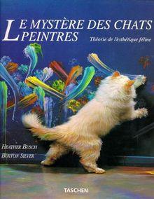 Le Mystere DES Chats Peintres (Taschen specials)