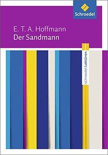 Schroedel Lektüren: E.T.A. Hoffmann: Der Sandmann: Textausgabe