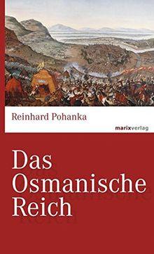 Das Osmanische Reich (marixwissen)
