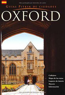 Bullen, A: Oxford City Guide - Spanish (Pitkin City Guides)