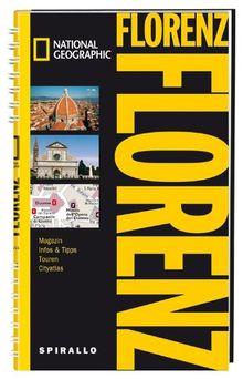 NATIONAL GEOGRAPHIC Spirallo Reiseführer Florenz: Magazin, Infos & Tipps, Touren, Reiseatlas