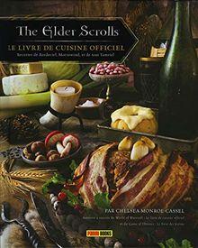 The Elder Scrolls, le livre de cuisine officiel : Recettes de Bordeciel, Morrowind, et de tout Tamriel