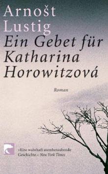 Ein Gebet für Katharina Horowizová: Roman
