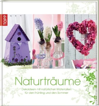 naturtr ume dekoideen mit nat rlichen materialien f r den fr hling und den sommer von patricia. Black Bedroom Furniture Sets. Home Design Ideas