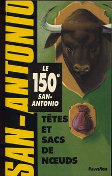 Têtes et sacs de noeuds (San Antonio Poche)
