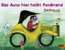 Das Auto hier heißt Ferdinand: Vierfarbiges Papp-Bilderbuch