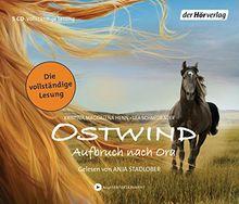 Ostwind - Aufbruch nach Ora: Die Lesung (Ostwind - Die ungekürzten Lesungen, Band 3)