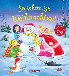 So schön ist Weihnachten!: Vorlesegeschichten für die Kleinen
