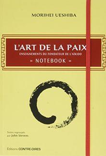 L'art de la paix : Notebook