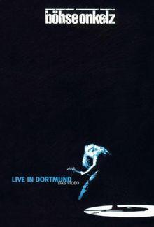 Böhse Onkelz - Live in Dortmund