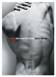 Placebo - Once More with Feeling: Videos 1996 - 2004