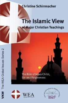 The Islamic View of Major Christian Teachings