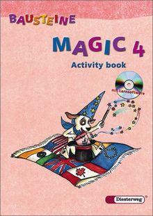 BAUSTEINE Magic - Ausgabe 2003: Activity book 4 mit Lernsoftware: Englisch für die Klassen 3 und 4