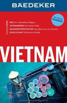 Baedeker Reiseführer Vietnam: mit GROSSER REISEKARTE