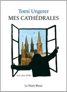 Mes Cathédrales (Meine Münster)