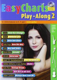 Easy Charts Play-Along: Die größten Hits spielerisch leicht gesetzt. Band 2. C/Eb/Bb-Instrument. Spielbuch mit CD. (Music Factory)