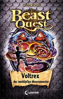 Beast Quest 58 - Voltrex, das zweiköpfige Meeresmonster: Kinderbuch für Jungen ab 8 Jahre
