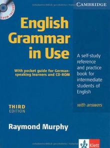 English Grammar in Use: a Self-study Reference and Practice Book for Intermediate Students of English with Answers, (inkl. CD)