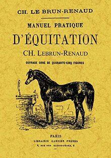 Manuel practique d'equitation