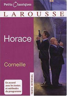 Horace (Petits Classiques Larousse Texte Integral)