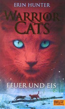 Warrior Cats. Feuer und Eis: I, Band 2