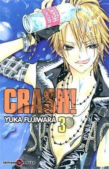 Crash !, Tome 3 :