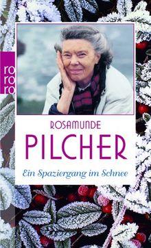 Ein Spaziergang Im Schnee Von Rosamunde Pilcher