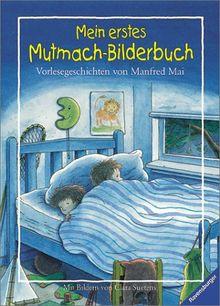 Mein erstes Mutmach-Bilderbuch: Vorlesegeschichten