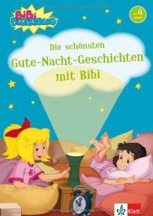 Bibi Blocksberg - Die schönsten Gute-Nacht-Geschichten mit Bibi: 10-Minuten-Geschichten zum Vorlesen ab 4 Jahren