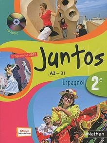 Espagnol 2e Juntos : Programme 2010 A2/B1 (1CD audio)