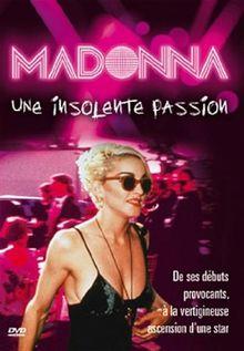 Madonna : une insolente passion