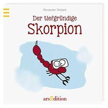 Der tiefgründige Skorpion