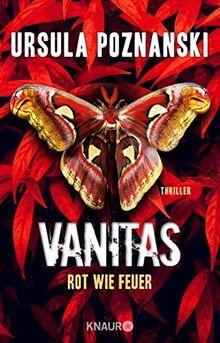 VANITAS - Rot wie Feuer: Thriller (Die Vanitas-Reihe, Band 3)