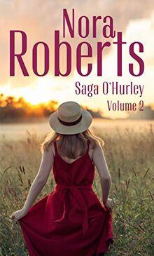 Saga O'Hurley - Volume 2: Les secrets du coeur - Le chemin de l'amour (Nora Roberts)