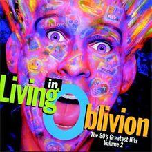 Living in Oblivion Vol.2