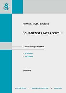 Schadensersatzrecht III: Schadensumfang (Skripten - Zivilrecht)