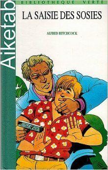 La Saisie des sosies (Bibliothèque verte)