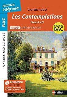 Les Contemplations - Livre I à IV - Victor Hugo (Oeuvres intégrales BAC)