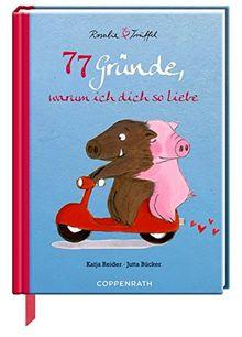 77 Gründe, warum ich dich so liebe