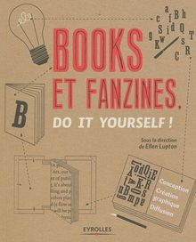 Books et fanzines : Do it yourself !