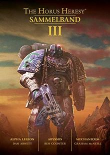 Horus Heresy - Sammelband 03: Alpha Legion / Abyssus / Mechanicum