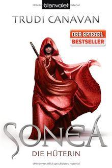 Sonea 1: Die Hüterin - Roman: Die Saga von Sonea 1