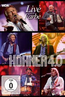 Höhner - Höhner 4.0 Live und in Farbe