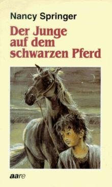 Der Junge auf dem schwarzen Pferd. ( Ab 12 J.)