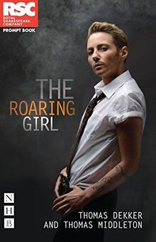 The Roaring Girl (Rsc Prompt Book)
