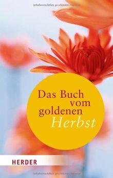 Das Buch vom goldenen Herbst (HERDER spektrum)