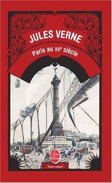 Paris au XXe siècle (Le Livre de Poche)